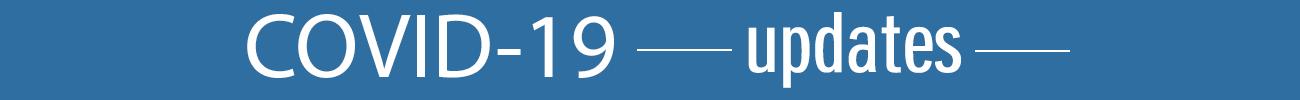 COVID-19 Updates Banner